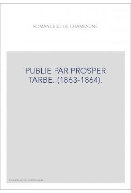 PUBLIE PAR PROSPER TARBE. (1863-1864).