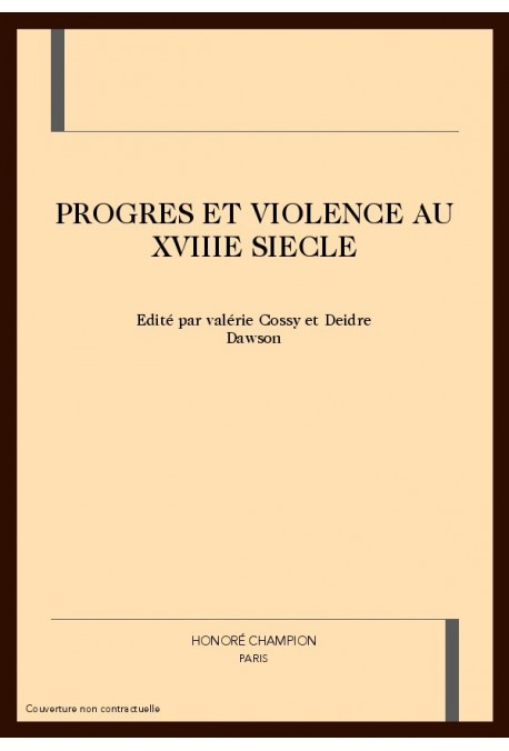 PROGRES ET VIOLENCE AU XVIIIE SIECLE