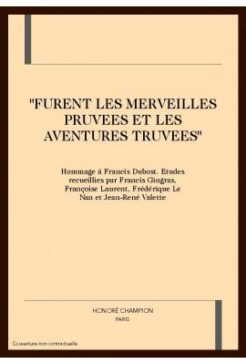 """""""FURENT LES MERVEILLES PRUVEES ET LES AVENTURES TRUVEES"""""""