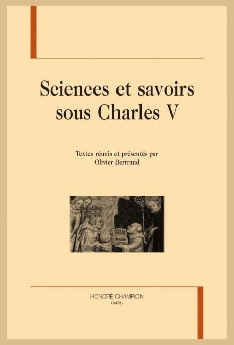 SCIENCES ET SAVOIRS SOUS CHARLES V