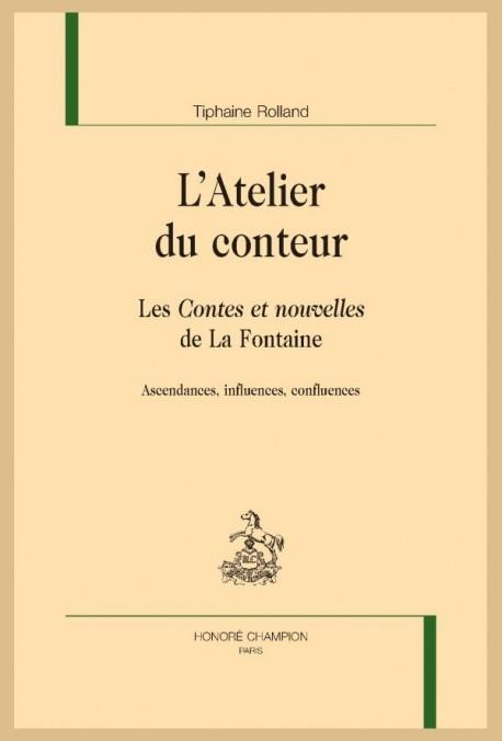 L'ATELIER DU CONTEUR. LES CONTES ET NOUVELLES DE LA FONTAINE