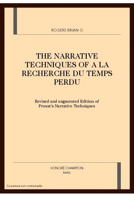 THE NARRATIVE TECHNIQUES OF A LA RECHERCHE DU TEMPS    PERDU