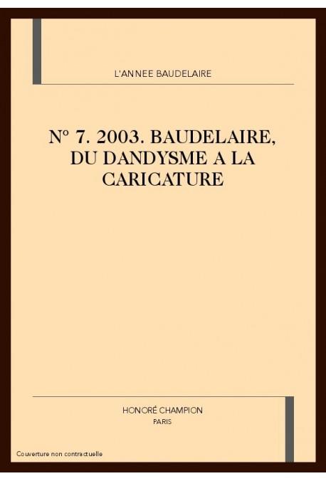 L'ANNÉE BAUDELAIRE N°7. 2003