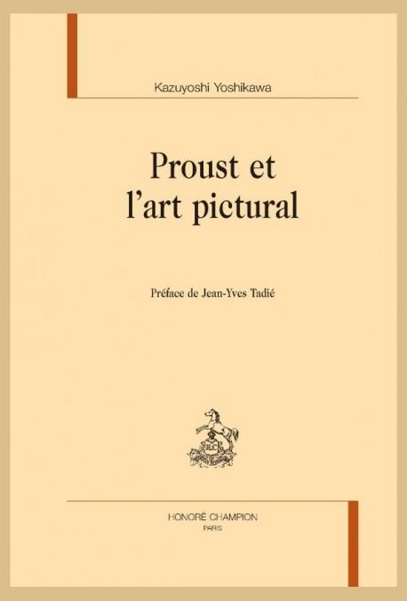 PROUST ET L ART PICTURAL.