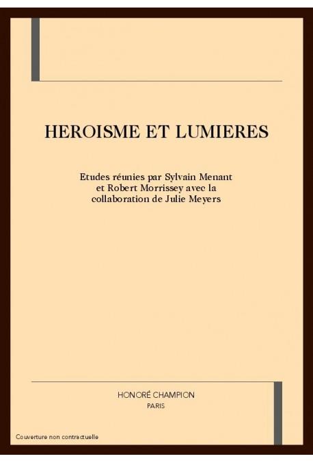 HEROISME ET LUMIERES