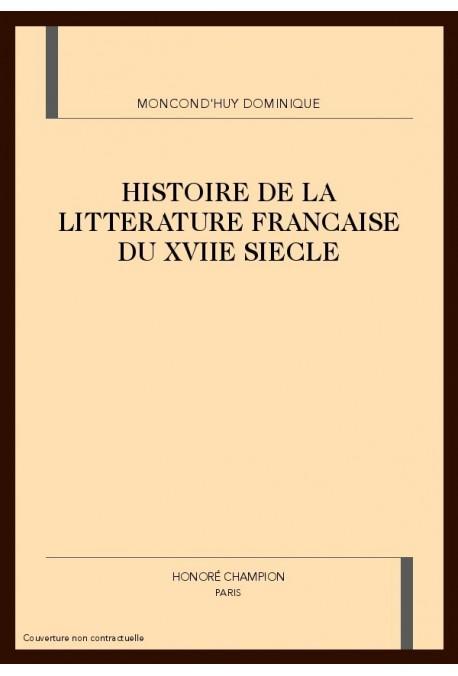 HISTOIRE DE LA LITTERATURE FRANCAISE DU XVIIE SIECLE