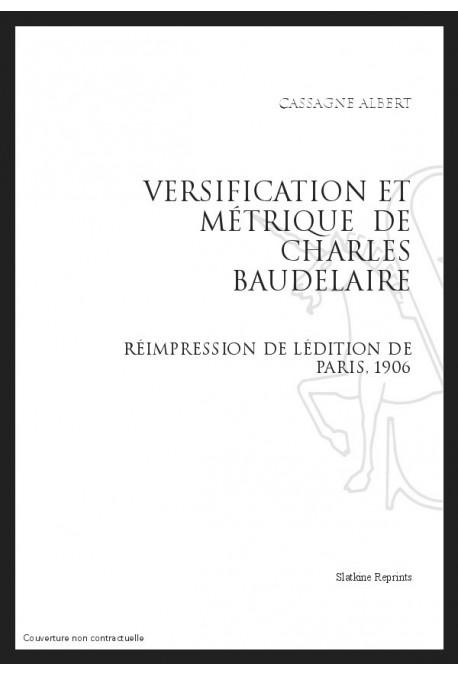 VERSIFICATION ET MÉTRIQUE DE CHARLES BAUDELAIRE