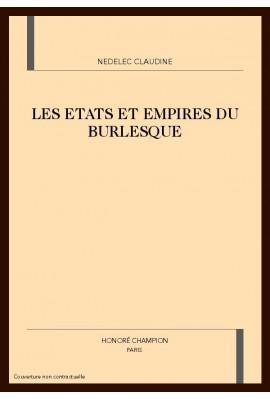LES ETATS ET EMPIRES DU BURLESQUE