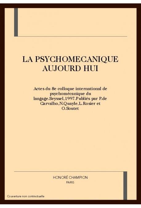 LA PSYCHOMECANIQUE AUJOURD'HUI