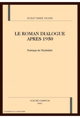 LE ROMAN DIALOGUE APRES 1950
