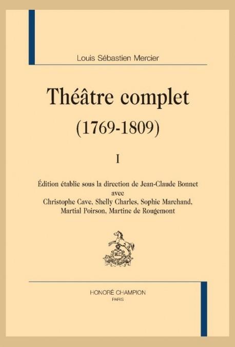 THÉÂTRE COMPLET (1769-1809)
