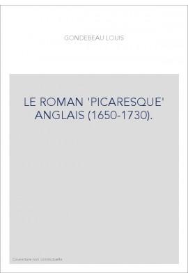 LE ROMAN 'PICARESQUE' ANGLAIS (1650-1730).