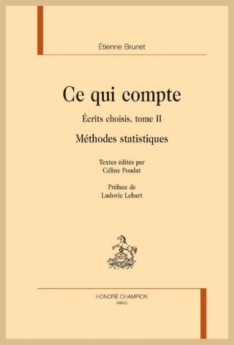 CE QUI COMPTE - METHODES STATISTIQUES  ECRITS CHOISIS, TOME II