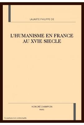 L'HUMANISME EN FRANCE AU XVIE SIÈCLE