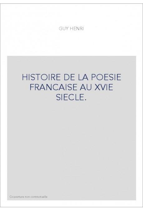 HISTOIRE DE LA POESIE FRANCAISE AU XVIE SIECLE. TOME 2 : CLEMENT MAROT ET SON ECOLE.