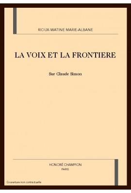 LA VOIX ET LA FRONTIERE : SUR CLAUDE SIMON
