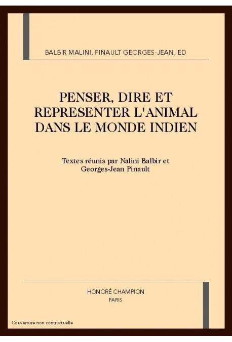 PENSER, DIRE ET REPRESENTER L'ANIMAL DANS LE MONDE INDIEN