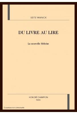 DU LIVRE AU LIRE : LA NOUVELLE HÉLOÏSE, ROMAN DES LUMIÈRES