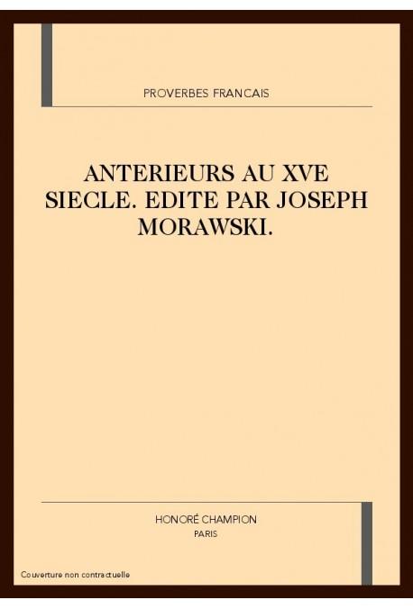 PROVERBES FRANCAIS ANTERIEURS AU XVE SIECLE