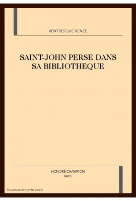 SAINT-JOHN PERSE DANS SA BIBLIOTHEQUE
