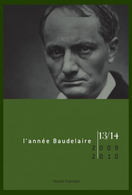 L'ANNÉE BAUDELAIRE N°13-14. 2011