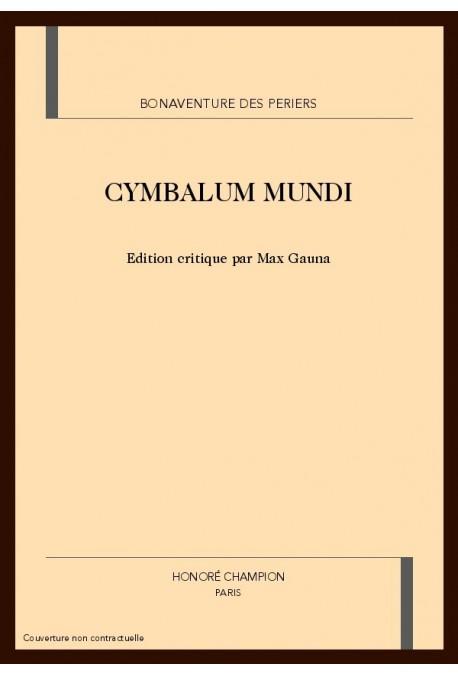 CYMBALUM MUNDI.EDITION CRITIQUE PAR MAX GAUNA