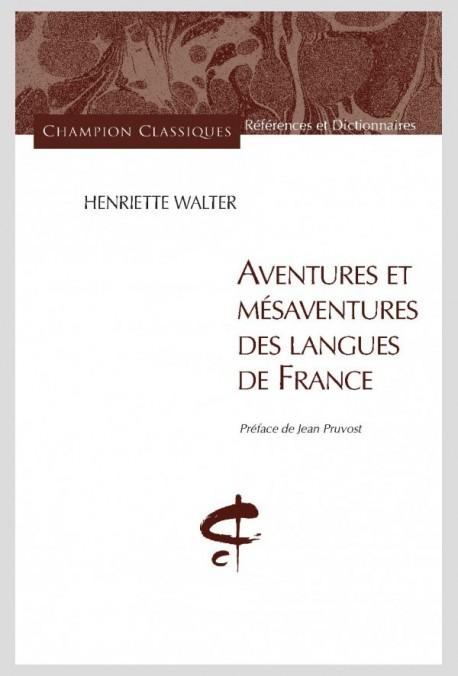 AVENTURES ET MESAVENTURES DES LANGUES DE FRANCE