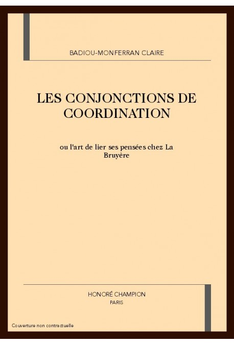 LES CONJONCTIONS DE COORDINATION