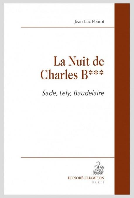 LA NUIT DE CHARLES B***