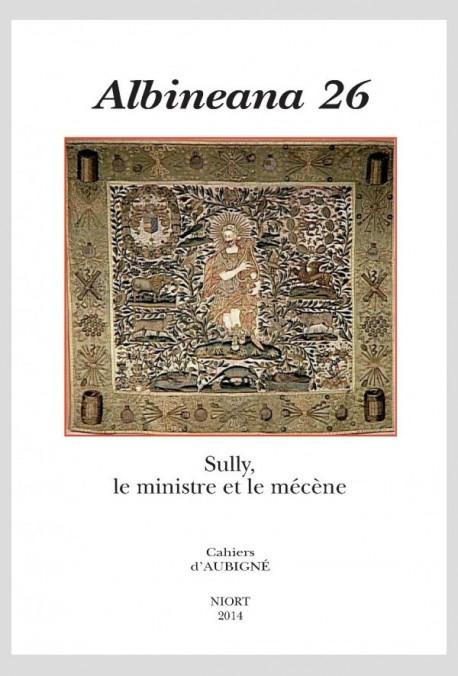 SULLY, LE MINISTRE ET LE MÉCÈNE