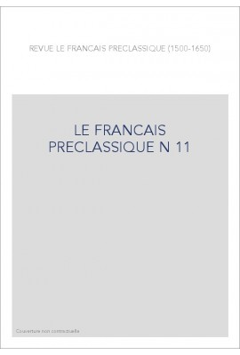 LE FRANÇAIS PRÉCLASSIQUE 11
