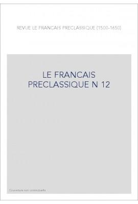 LE FRANÇAIS PRÉCLASSIQUE 12