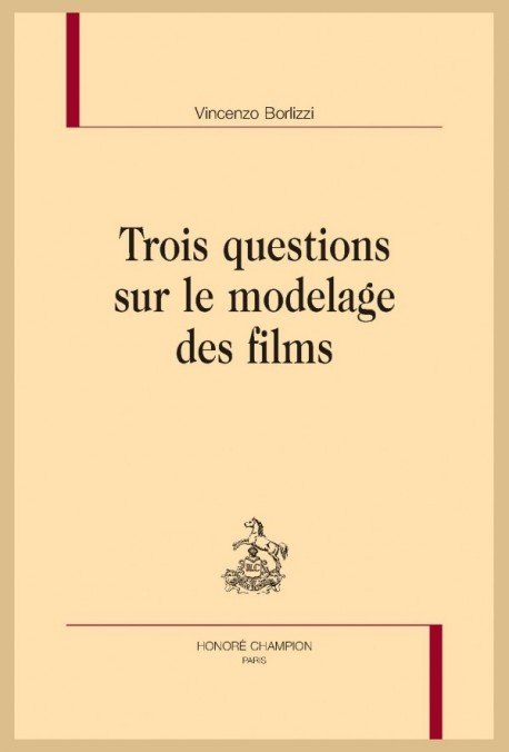 TROIS QUESTIONS SUR LE MODELAGE DES FILMS