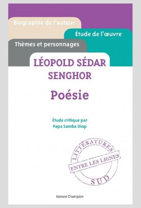 SEDAR SENGHOR - LA POÉSIE