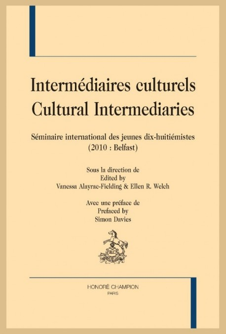 INTERMÉDIAIRES CULTURELS. SÉMINAIRE INTERNATIONAL DES JEUNES DIX-HUITIÉMISTES (2010 : BELFAST)