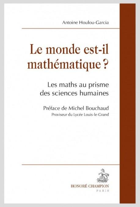 1. Le monde est-il mathématique ?