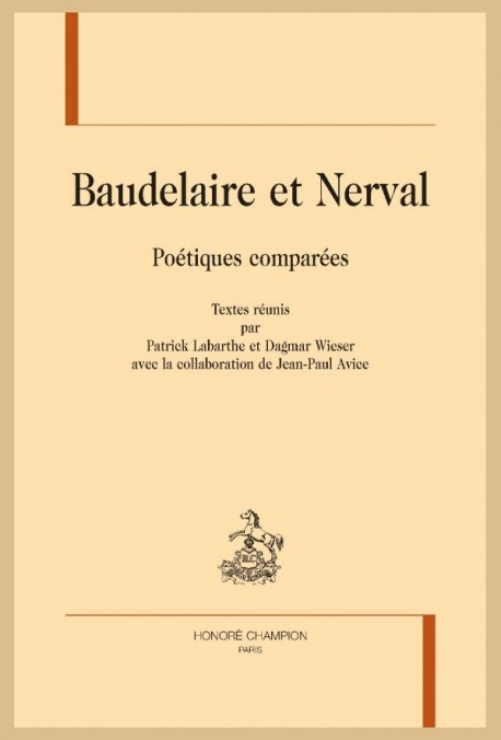 BAUDELAIRE ET NERVAL. POÉTIQUES COMPARÉES