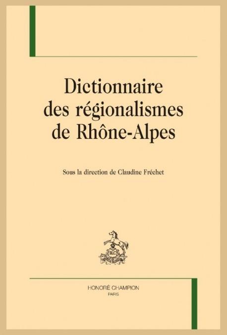 DICTIONNAIRE DES RÉGIONALISMES DE RHÔNE-ALPES