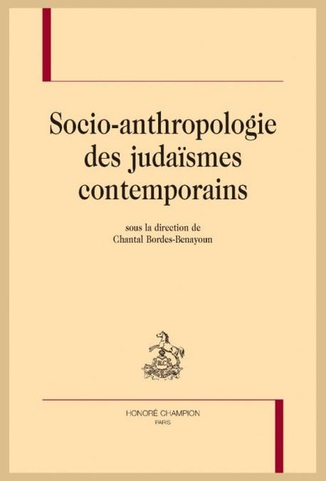 SOCIO-ANTHROPOLOGIE DES JUDAÏSMES CONTEMPORAINS