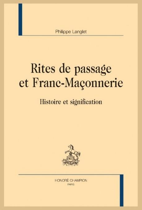 RITES DE PASSAGE ET FRANC-MAÇONNERIE