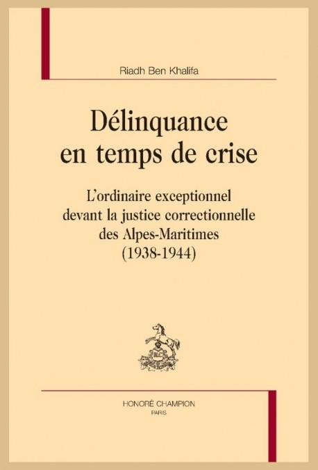DÉLINQUANCE EN TEMPS DE CRISE