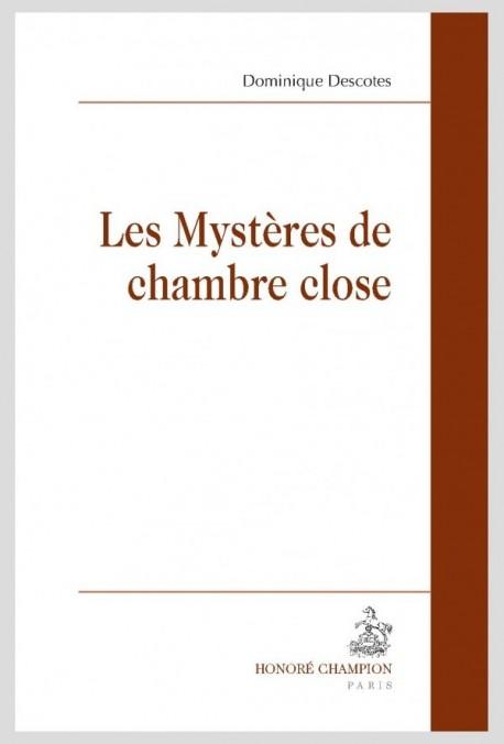 LES MYSTÈRES DE LA CHAMBRE CLOSE