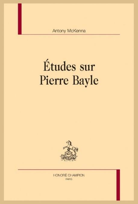 ÉTUDES SUR PIERRE BAYLE