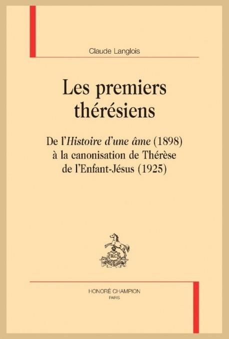 LES PREMIERS THÉRÉSIENS