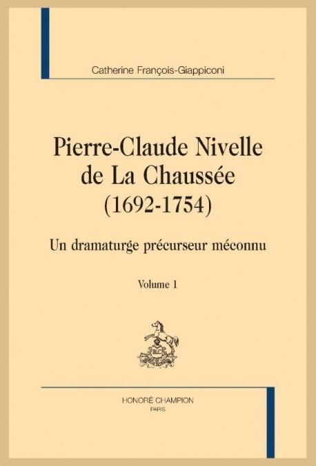 PIERRE-CLAUDE NIVELLE DE LA CHAUSSÉE (1692-1754)