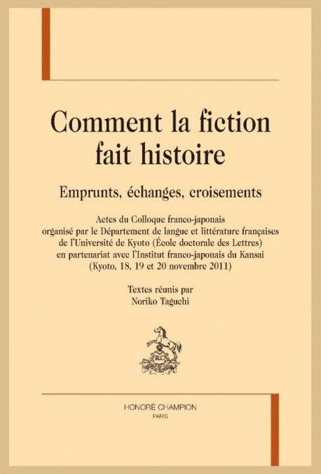 COMMENT LA FICTION FAIT HISTOIRE