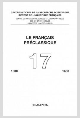 LE FRANÇAIS PRÉCLASSIQUE 17