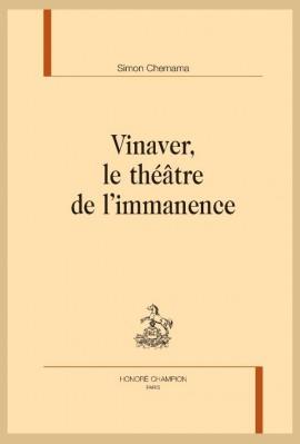 VINAVER, LE THÉÂTRE DE L'IMMANENCE