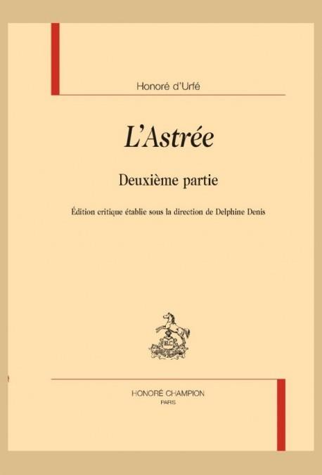 L'ASTRÉE - DEUXIÈME PARTIE