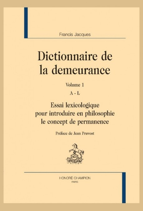 DICTIONNAIRE DE LA DEMEURANCE, 2 VOLUMES